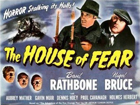 sherlock holmes and the house of fear sherlock holmes and the house of fear 1945 daily scribbling