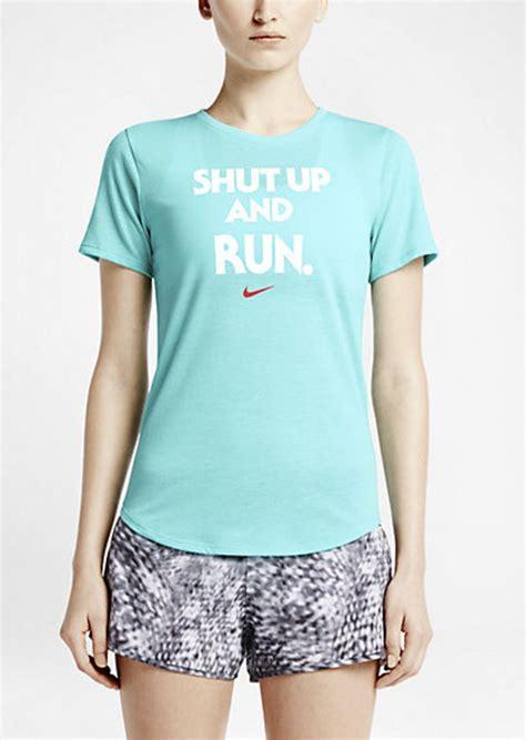 nike shut up and run t shirt nike nike quot shut up and run quot casual shirts shop it to me