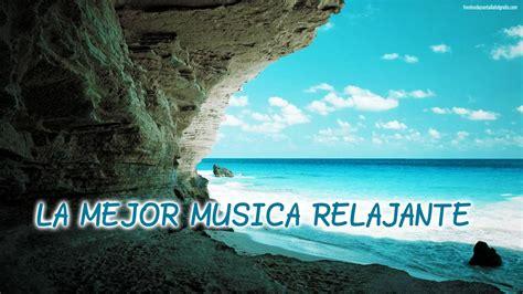 imagenes relajantes sin musica la mejor musica relajante the best relaxating music