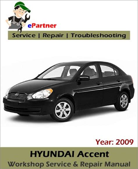 service repair manual free download 1996 hyundai accent electronic valve timing hyundai accent service repair manual 2009 automotive service repair manual