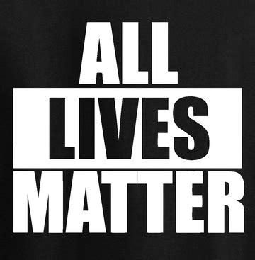 lives matter all lives matter