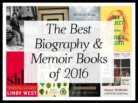 memoirs of a books the best biography memoir books of 2016 a year end list