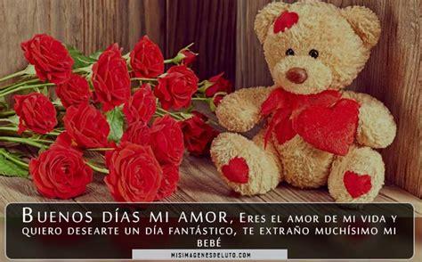 imagenes de amor de buenos dias para alguien especial im 225 genes frases y mensajes bonitos de buenos d 237 as de amor