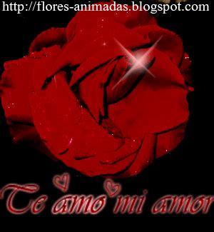 imagenes te amo flor flores y rosas animadas te amo mi amor