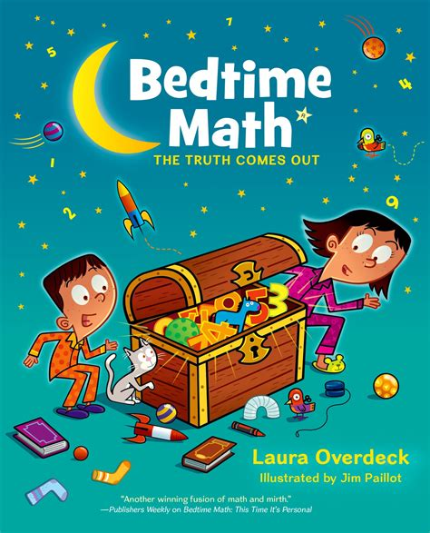 bed time math bedtime math the truth comes out overdeck laura