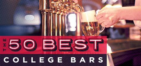 Top College Bars by The 50 Best College Bars College Ranker