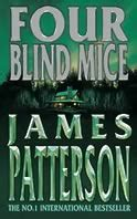 four blind mice 0747263493 cc four blind mice book review 187 james patterson alex cross john sson