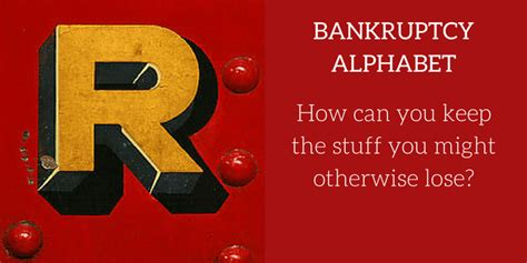 new bankruptcy the will it work for you books bankruptcy alphabet r is for redemption