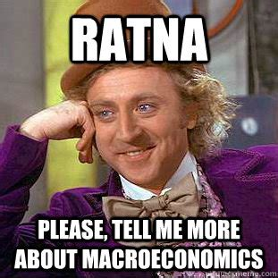 Tell Me More About Meme - ratna please tell me more about macroeconomics