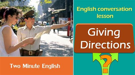 how to give to giving directions learn how to give directions in speak fluently