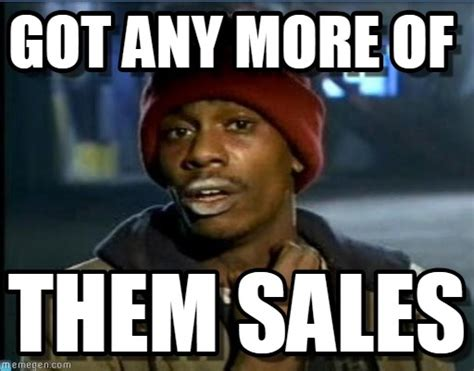 Sales Memes - 10 sales memes that will make you smile sales prospecting blog