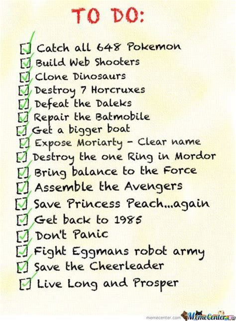 To Do List Meme - my to do list and every meme user i would guess by