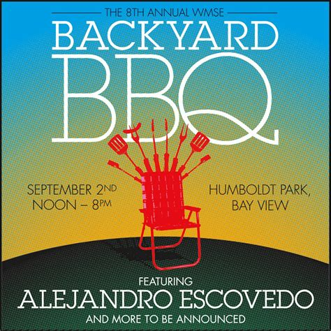 wmse backyard bbq alejandro escovedo to headline 8th annual wmse backyard