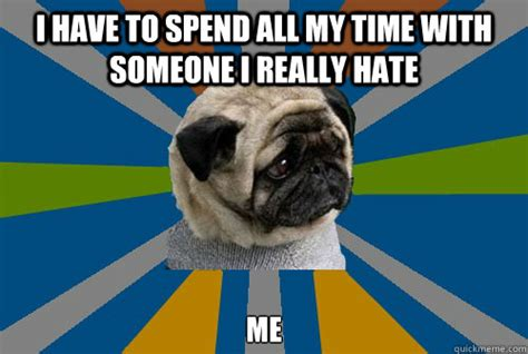 Depressed Pug Meme - i m so tired i can t sleep clinically depressed pug
