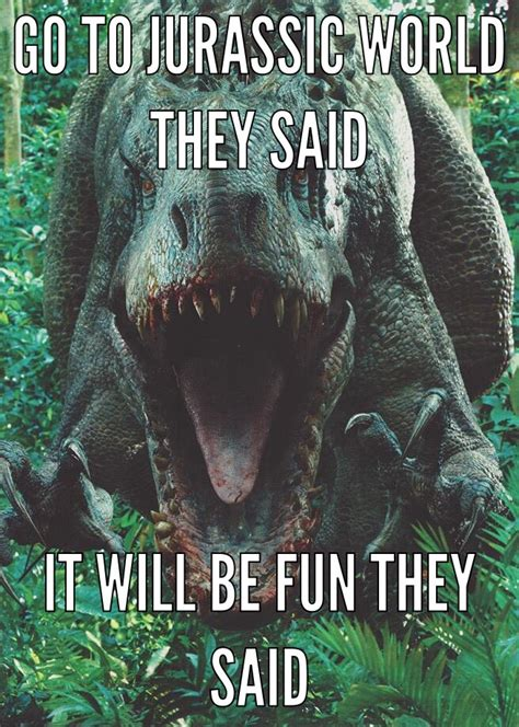 Memes World - jurassic world meme by knightridergirl80 on deviantart