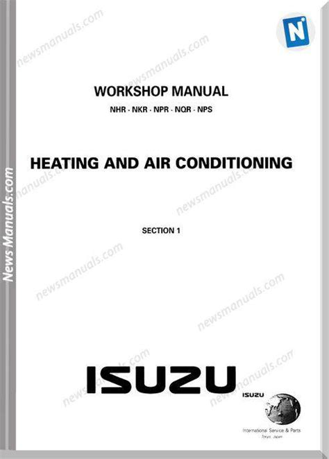 isuzu nhr nkr npr nqr nps heatingair workshop manual