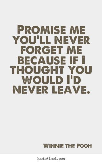 Wolf Me Never Forget Me Always Remember Me Forever promise quotes sayings images page 62