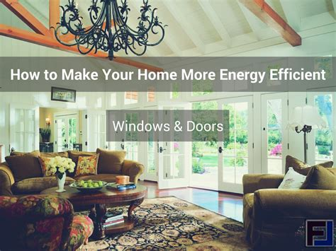 make my house how can i make my home more energy efficient home design