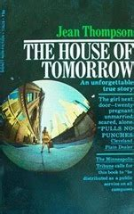 The House Of Tomorrow by The House Of Tomorrow By Jean Thompson Reviews