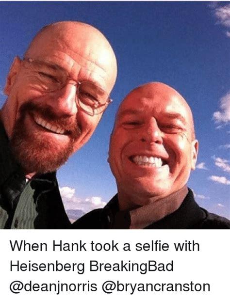 Hank Meme Breaking Bad - 25 best memes about heisenberger heisenberger memes