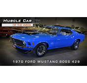 Muscle Car Of The Week Video 32 1970 Ford Mustang BOSS