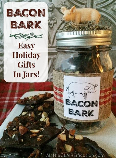 bacon bark gifts in a jar the holiday edition a