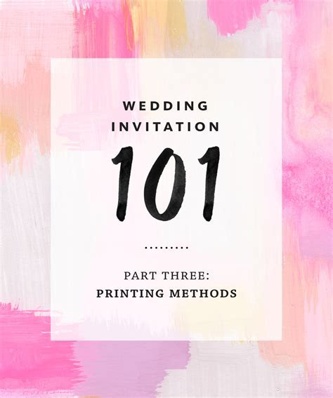 Wedding Invitation 101, Part 3: Printing Methods