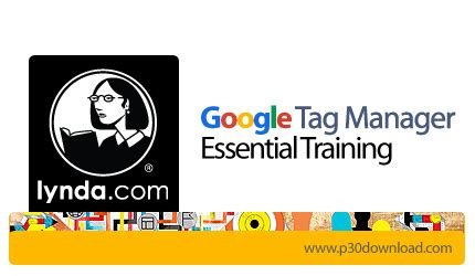 adsense google tag manager دانلود google tag manager essential training آموزش گوگل
