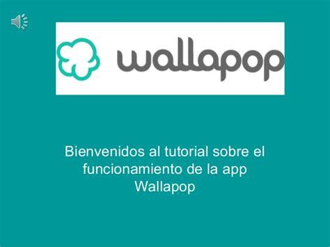 tutorial wallapop presentacion wallapop informatica final