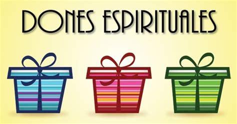 imagenes dones espirituales serm 211 n dones espirituales bosquejo y audio iglesia