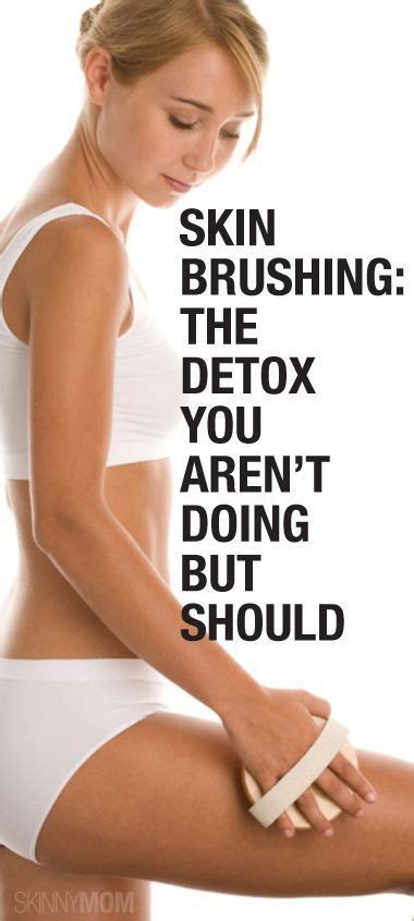 Brushing To Detox by Skin Brushing Brushing And Detox On