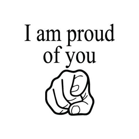 Is Proud Of by St I Am Proud Of You