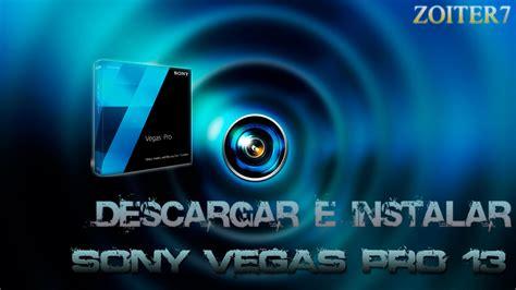 tutorial de sony vegas pro 11 en español descargar e instalar sony vegas pro 13 full mega