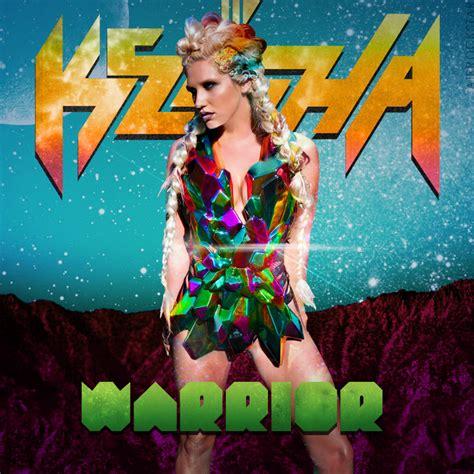 Cd Original Kesha Warrior hyped year end 2013 last goodbye page 8 classic atrl