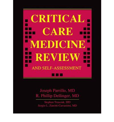 Critical Self Assessment Mba by Critical Care Medicine Review And Self Assessment Joseph