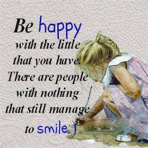 jasper jones themes and quotes be happy with what you have and smile pictures photos