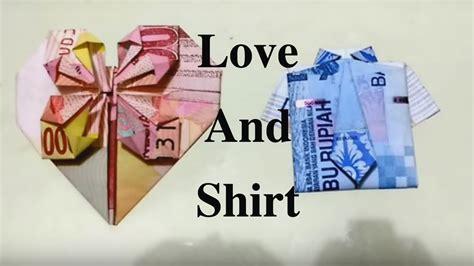 Membuat Origami Dari Uang Kertas | shirt tie love gift origami rupiah seni membuat baju
