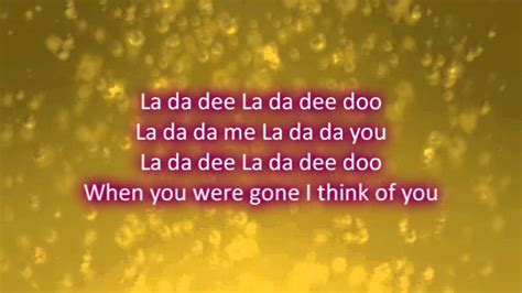 Lada La Da Da La Da Acoustic Lyrics