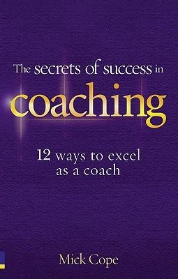 pride the secret of success books the secrets of success in coaching 12 ways to excel as a