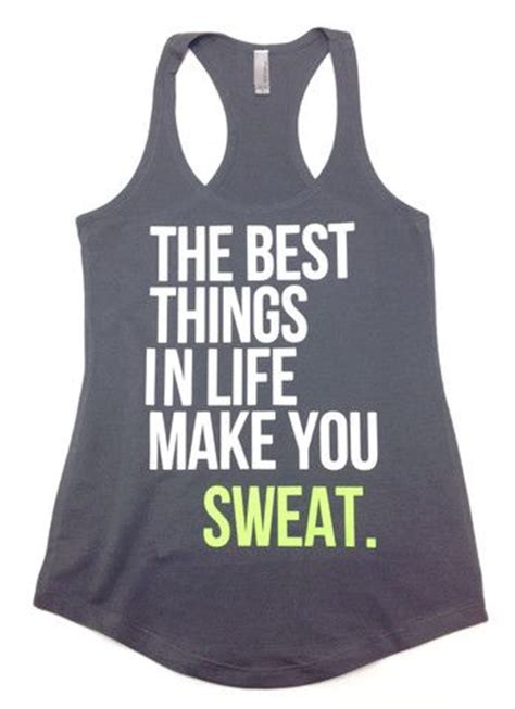 Exercises That Make You Sweat And Detox by A Workout Shirt The Best Things In Make You
