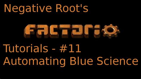 factorio tutorial 11 automating blue science