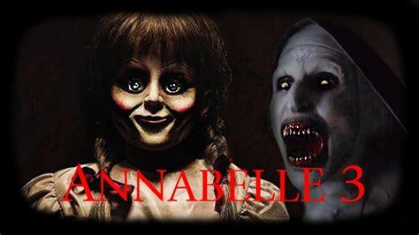 annabelle doll 3 annabelle 3 reincarnation official unofficial trailer