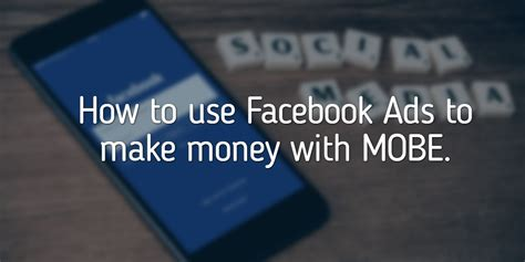 How To Make Money From Online Ads - how to use facebook ads to make money with mobe archives gena babak how to create