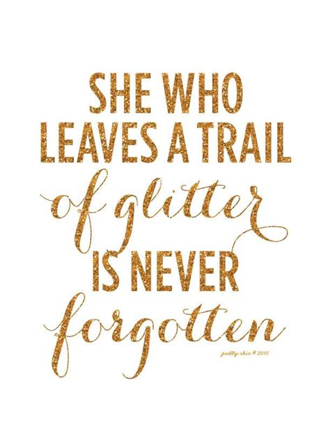 25 best girly quotes on pinterest sparkle quotes best 25 sparkle quotes ideas on pinterest girl quotes