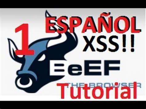 tutorial de xss video beef xss framework tutorial espa 241 ol parte 1