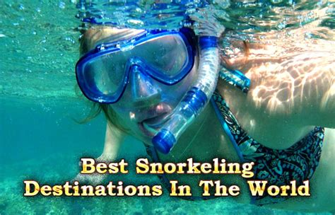 best snorkeling destinations best snorkeling destinations in the world everything beaches
