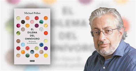 libro el dilema del omnivoro dilema del omnivoro de michael pollan