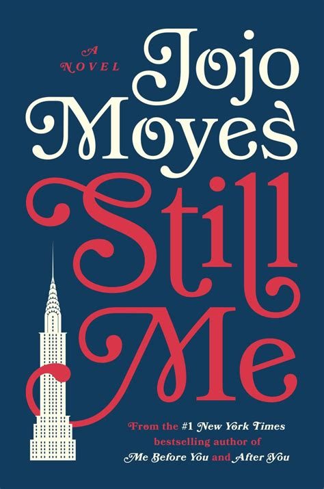 still me a novel books still me di jojo moyes in arrivo il 3 176 sequel di io prima