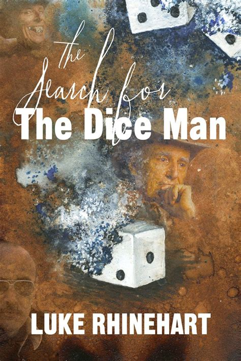0006513913 the search for the dice the search for the dice man luke rhinehart