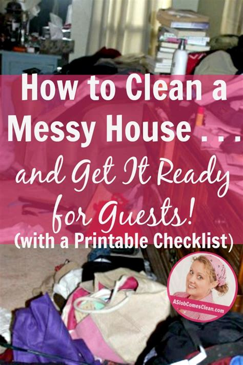 how to clean a very messy house how to clean a messy house and get it ready for